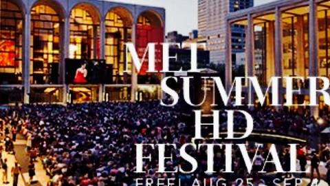 Metropolitan Opera Summer HD Festival
