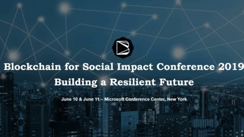 Blockchain for Social Impact Coalition Conference June 10-11 New York