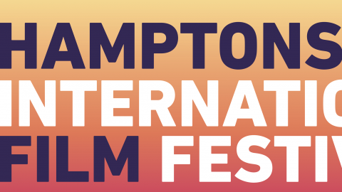 27th ANNUAL East Hamptons International Film Festival