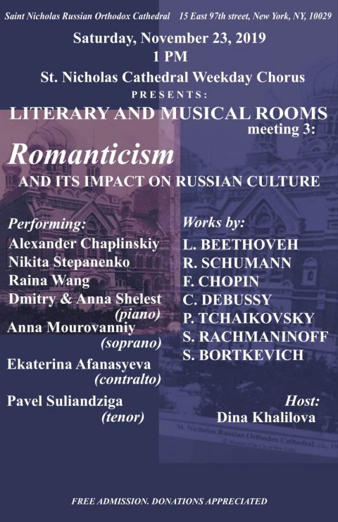 Romanticism and Russian Culture – from Chopin to Tchaikovsky. Unique Concert: November 23rd 1pm, New York.