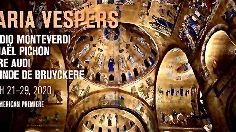 Maria Vespers. Park Avenue Armory & Dutch National Opera. March 21-29.