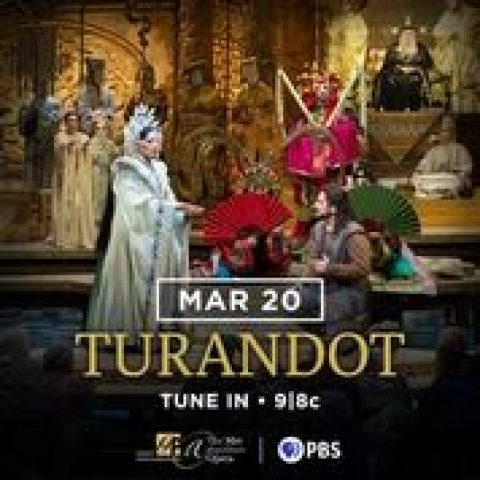 PBS Free Streaming Met Opera Turandot premiering Friday, March 20 at 9 p.m.