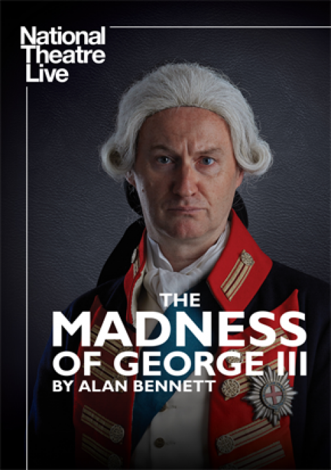 Right Now Live Free Stream Nottingham Playhouse's The Madness of George III with Mark Gatiss